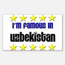 I'm Famous in Uzbekistan Rectangle Decal