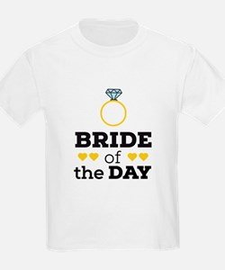 Bride of the Day T-Shirt
