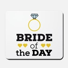 Bride of the Day Mousepad