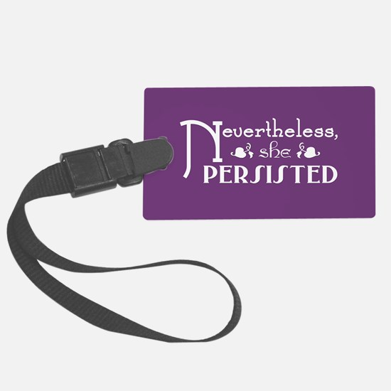 She Persisted Luggage Tag