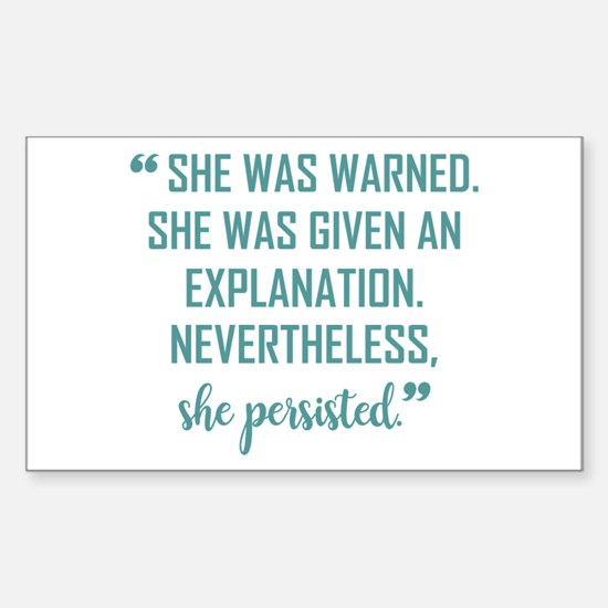 SHE PERSISTED Sticker (Rectangle)