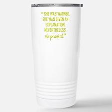 SHE PERSISTED Travel Mug