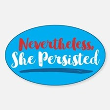 Nevertheless She Persisted Bumper Stickers