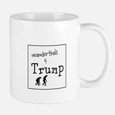 Neanderthals for stupid idiot trump Mugs