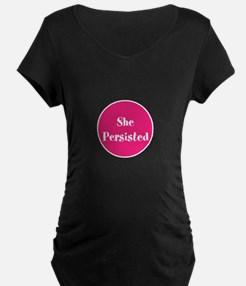 She persisted, support women Maternity T-Shirt