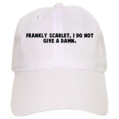 Frankly scarlet I do not give Baseball Cap