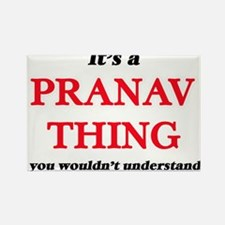 It's a Pranav thing, you wouldn't Magnets