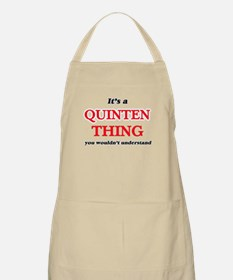 It's a Quinten thing, you wouldn&# Light Apron