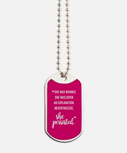 SHE PERSISTED Dog Tags