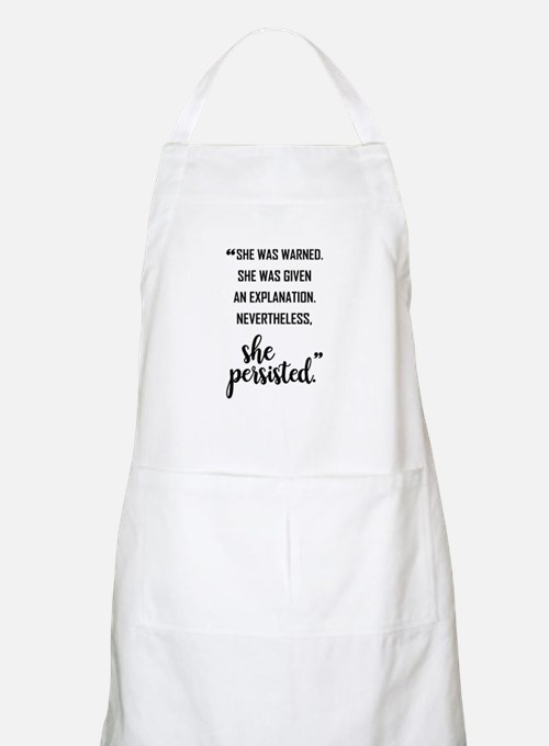 SHE PERSISTED Light Apron