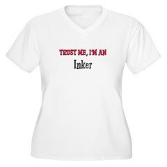 Trust Me I'm an Inker T-Shirt