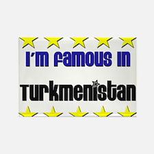 I'm Famous in Turkmenistan Rectangle Magnet