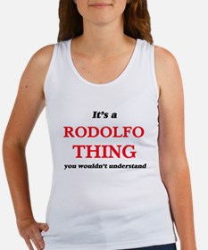 It's a Rodolfo thing, you wouldn' Tank Top