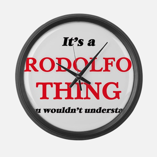 It's a Rodolfo thing, you wou Large Wall Clock