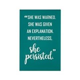 Nevertheless she persisted Magnets