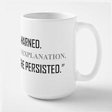 SHE PERSISTED. Mugs