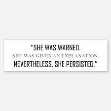 SHE PERSISTED. Bumper Bumper Bumper Sticker