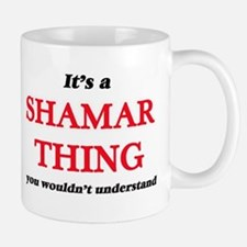 It's a Shamar thing, you wouldn't und Mugs