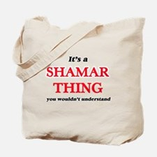 It's a Shamar thing, you wouldn't Tote Bag