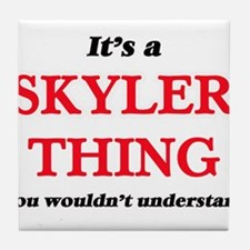 It's a Skyler thing, you wouldn&# Tile Coaster