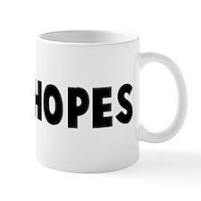 High hopes Mug