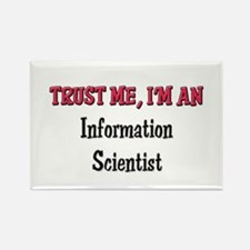 Trust Me I'm an Information Scientist Rectangle Ma