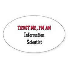 Trust Me I'm an Information Scientist Decal