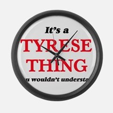 It's a Tyrese thing, you woul Large Wall Clock