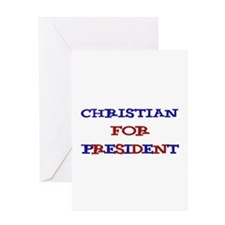 Christian for President Greeting Card