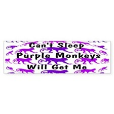 Can't Sleep Monkeys Will Get Bumper Sticker