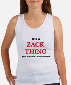 It's a Zack thing, you wouldn't u Tank Top