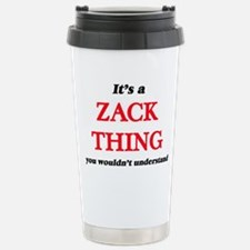 It's a Zack thing, Stainless Steel Travel Mug
