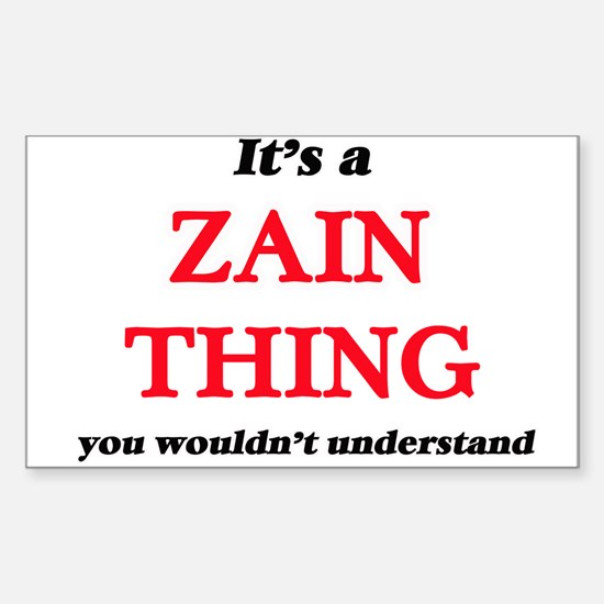 It's a Zain thing, you wouldn't un Decal