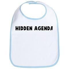Hidden agenda Bib