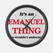 It's an Emanuel thing, you wo Large Wall Clock