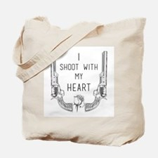 Gunslinger - I Shoot with My Heart Tote Bag