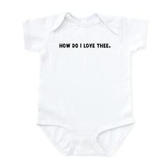 How do I love thee Infant Bodysuit