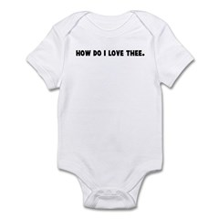 How do I love thee Infant Bodysuit