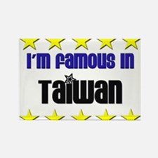 I'm Famous in Taiwan Rectangle Magnet