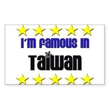 I'm Famous in Taiwan Rectangle Decal