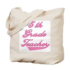 5th Grade Teacher Pink Text Tote Bag