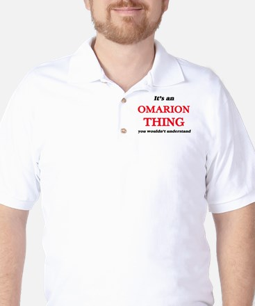 It's an Omarion thing, you wouldn&# Golf Shirt