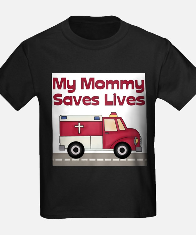 My Mommy Saves Lives Kids T-Shirt