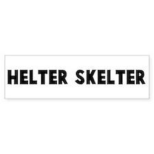 Helter skelter Bumper Bumper Sticker