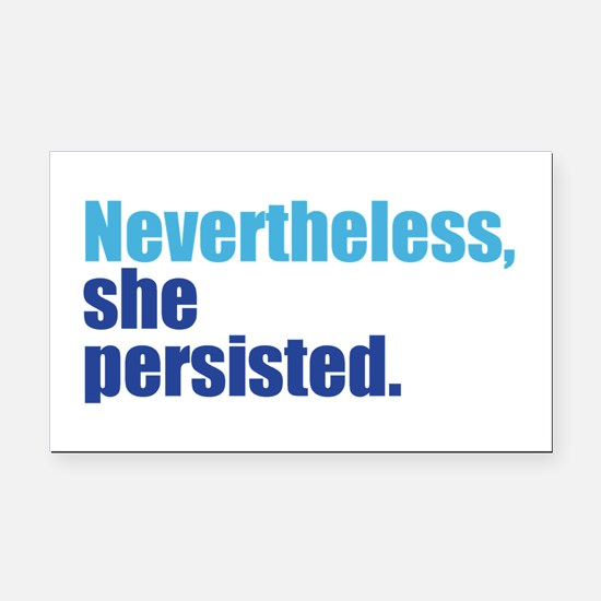 Nevertheless She Persisted Rectangle Car Magnet