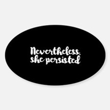 Nevertheless, She Persisted. Decal