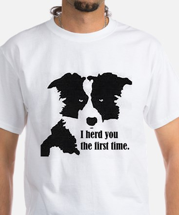 Border Collie Herd You T-Shirt