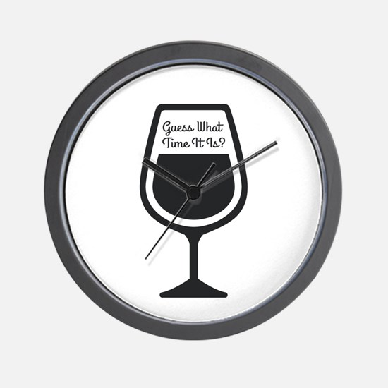 Guess What Time - WINE Wall Clock