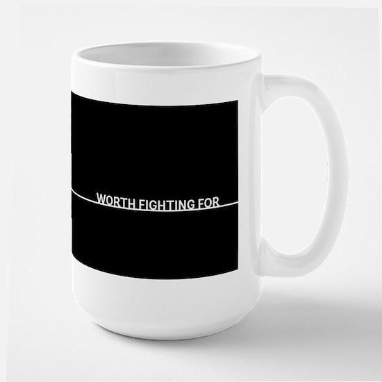 Worth Fighting For #2 Mugs