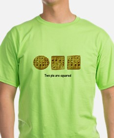 Two Pie Are Squared T-Shirt